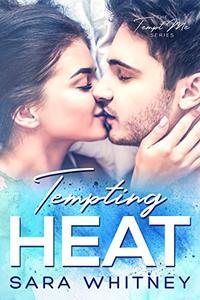 Tempting Heat