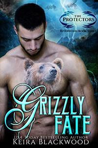 Grizzly Fate: A Bear Shifter Paranormal Romance