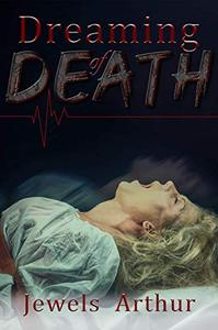 Dreaming of Death: A Reverse Harem Horror Standalone