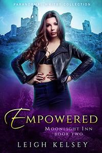 Empowered: A Reverse Harem Urban Fantasy