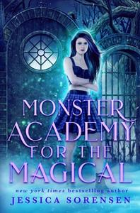 Monster Academy for the Magical