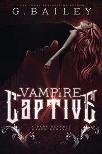 Vampire Captive: A Dark Ménage Romance
