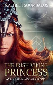 The Irish Viking Princess: Melkorka's tale from Irish princess to Viking captive
