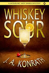 Whiskey Sour - A Thriller