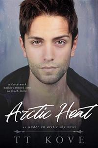 Arctic Heat: an Under an Arctic Sky novel
