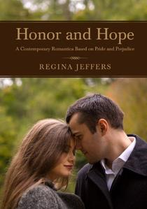 Honor and Hope: A Contemporary Romance Based on Pride and Prejudice