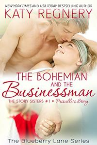 The Bohemian and the Businessman: The Story Sisters #1
