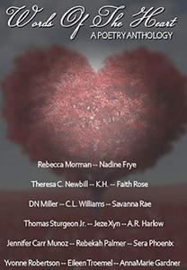 Words of the Heart: A Poetry Anthology