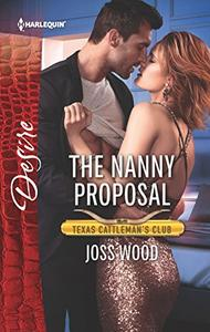 The Nanny Proposal: A Billionaire Boss Workplace Romance