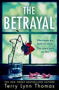 The Betrayal: A gripping thriller for fans of Victor Methos and Gillian McAllister