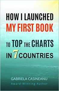 How I Launched My First Book to Top the Charts in 7 Countries