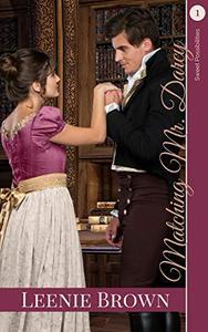 Matching Mr. Darcy: A Darcy and Elizabeth Variation