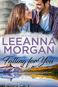 Falling For You: A Sweet Small Town Romance