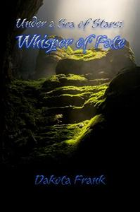 Under a Sea of Stars: Whisper of Fate