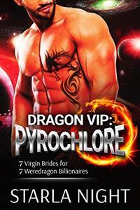 Dragon VIP: Pyrochlore