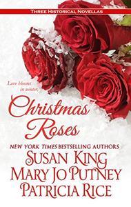 Christmas Roses: Three Historical Novellas