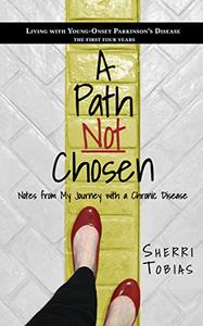 A Path Not Chosen: Notes from My Journey with a Chronic Disease