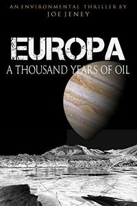 Europa A Thousand Years of Oil