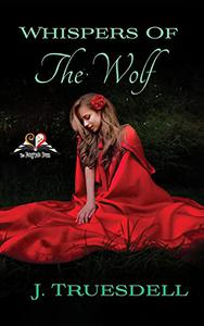 Whispers of the Wolf: The Fairytale Buzz