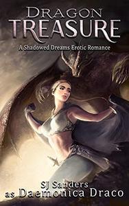 Dragon Treasure: A Shadowed Dreams Erotic Romance