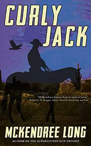 Curly Jack: A Western Novel