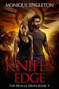 Knife's Edge: The Primal Series, Book V