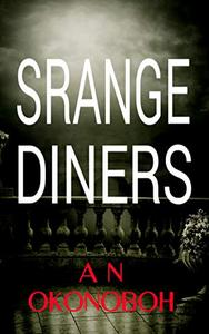 Strange Diners: A Gripping Mystery Suspense Novel