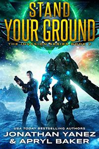 Stand Your Ground: A Gateway to the Galaxy Series