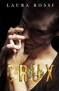 Crux: Sequel to Scars