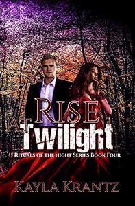 Rise at Twilight