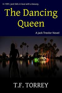 The Dancing Queen: A Jack Trexlor Novel