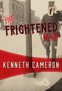 The Frightened Man: Denton # 1