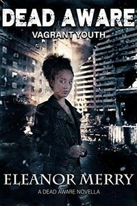 Dead Aware: Vagrant Youth