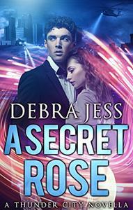 "A Secret Rose: Superhero Romance ""Secret"" Series (Book 1)"