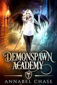 Demonspawn Academy: Trial Three