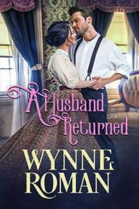 A Husband Returned: Men of Wicked Sorrow, Book One