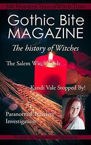 Gothic Bite Magazine: 300 Years of Witch Trials