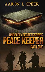 Peace Keeper: Part One