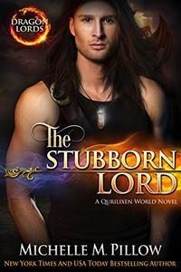 The Stubborn Lord: A Qurilixen World Novel