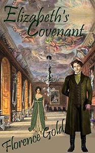 Elizabeth's Covenant: A Pride and Prejudice Variation