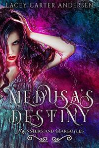 Medusa's Destiny: A Paranormal Romance