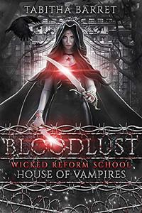 Bloodlust: House of Vampires