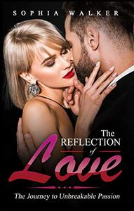 The Reflection of Love: Unbreakable Passion