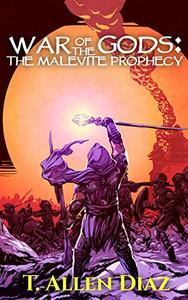 War of the Gods: The Malevite Prophecy