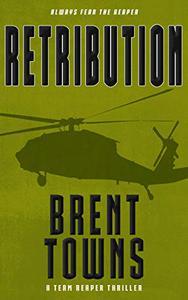 Retribution: A Team Reaper Thriller