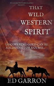 That Wild Western Spirit