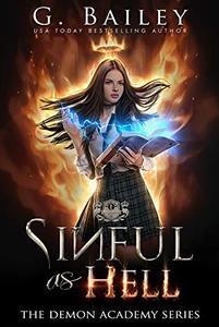 Sinful As Hell: A Reverse Harem Bully Romance