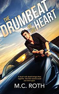 The Drumbeat of His Heart
