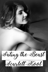 Sating the Beast