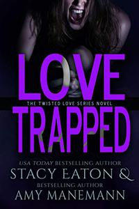 Love Trapped
